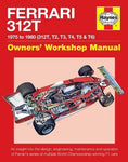 Ferrari 312T 1975 To 1980 (312T, T2, T3, T4, T5 & T6): An Insight Into The Design, Engineering, Maintenance And Operation Of Ferrari'S Series Of ... F1 Cars (Owners' Workshop Manual)