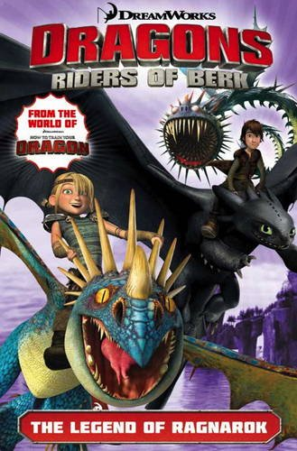 Dragons: Riders Of Berk - Volume 5: The Legend Of Ragnarok (How To Train Your Dragon Tv)
