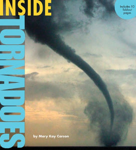 Inside Tornadoes (Inside Series)