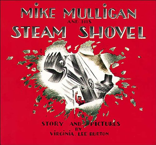 Mike Mulligan And His Steam Shovel (Turtleback School & Library Binding Edition) (Sandpiper Books)