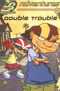 Double Trouble (Rocket Power Adventures (Junior Novels))