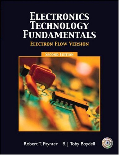 Electronics Technology Fundamentals - Electron Flow (2Nd Edition)
