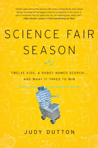 Science Fair Season: Twelve Kids, A Robot Named Scorch And What It Takes To Win