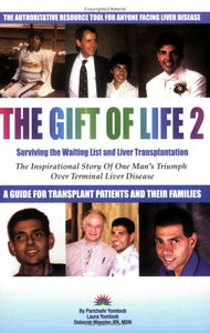 The Gift Of Life 2: Surviving The Waiting List And Liver Transplantation
