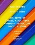 Bible Colouring & Activity Sheets: The Books Of Samuel, Kings, Ezra, Nehemiah,  Esther, Job, Daniel & Jonah