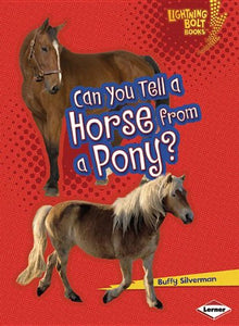 Can You Tell A Horse From A Pony? (Lightning Bolt Books)