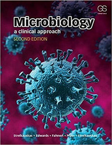 Microbiology + Garland Science Learning System Redemption Code: A Clinical Approach
