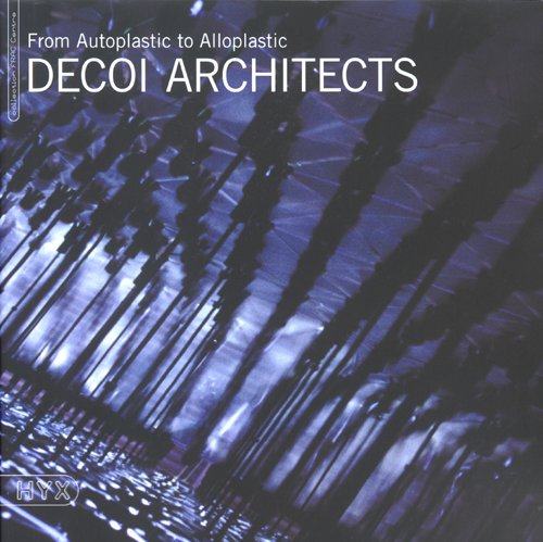Decoi Architects: From Autoplastic