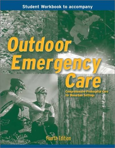 Outdoor Emergency Care (Student Workbook)