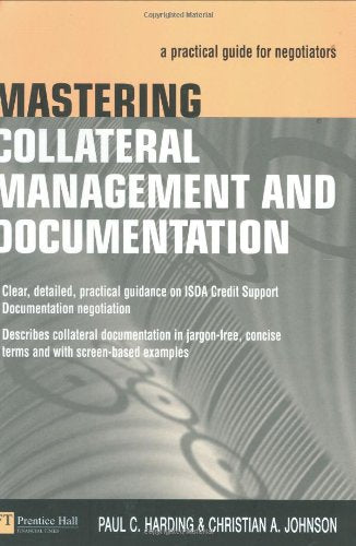 Mastering Collateral Management And Documentation: A Practical Guide For Negotiators
