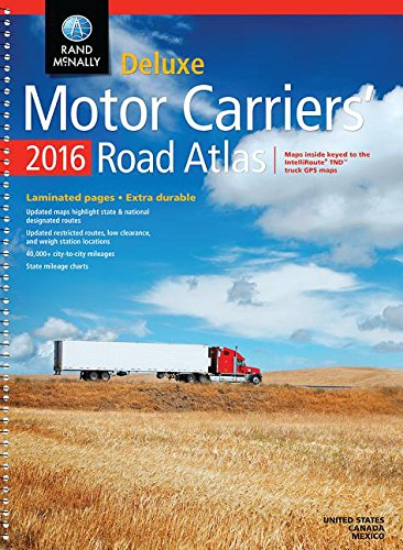 Rand Mcnally 2016 Motor Carriers' Road Atlas (Rand Mcnally Motor Carriers' Road Atlas Deluxe Edition)