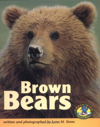 Brown Bears (Early Bird Nature Books)