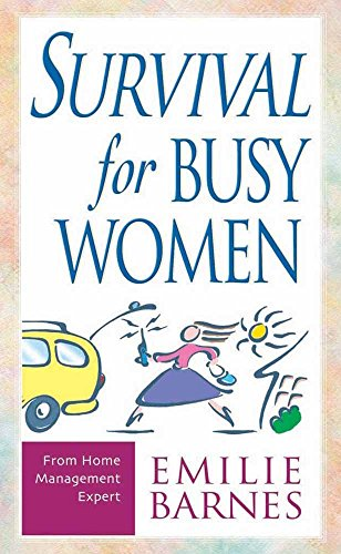 Survival For Busy Women