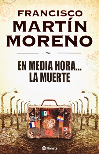 En Media Hora La Muerte / In 30 Minutes Death (Spanish Edition)