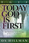 Today God Is First