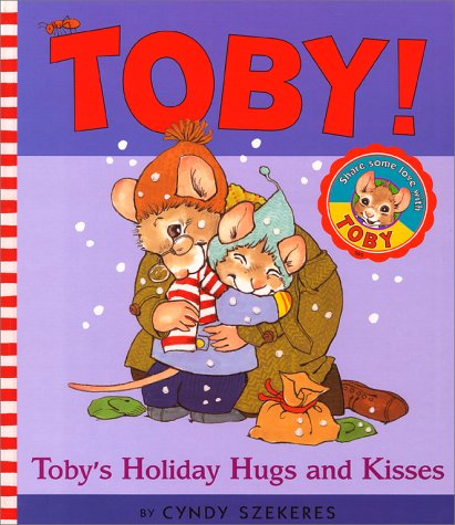 Toby'S Holiday Hugs And Kisses