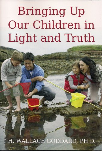 Bringing Up Our Children In Light And Truth