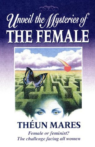 Unveil The Mysteries Of The Female