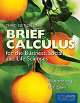 Brief Calculus For The Business, Social, And Life Sciences (The Jones & Bartlett Learning Series In Mathematics)
