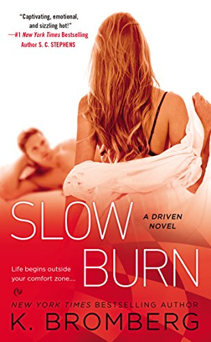 Slow Burn (A Driven Novel)