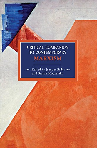 Critical Companion To Contemporary Marxism (Historical Materialism)