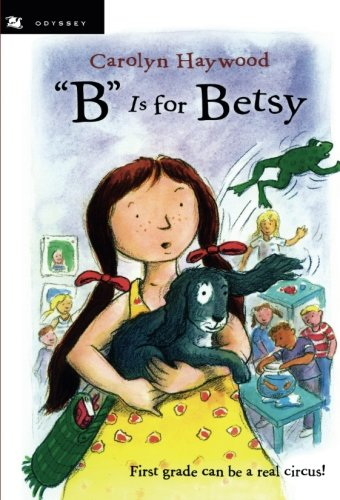 """B"" Is For Betsy (Betsy (Paperback))"