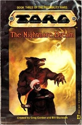 The Nightmare Dream (Book 3 Of The Possibility Wars/Torg)