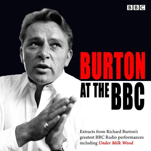 Burton At The Bbc: Classic Excerpts From The Bbc Archive
