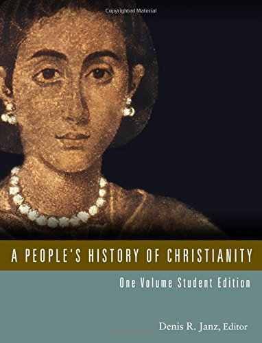 1: A People'S History Of Christianity, One Volume Student Edition