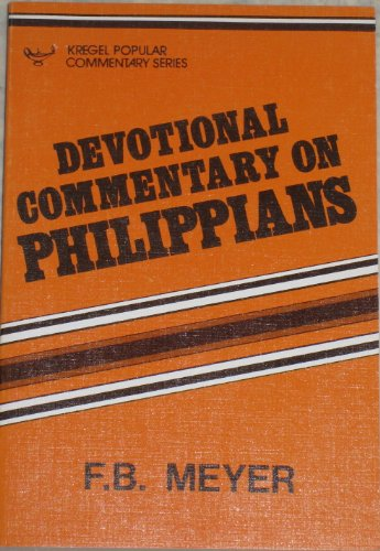 Devotional Commentary On Phillippians (F.B. Meyer Memorial Library)