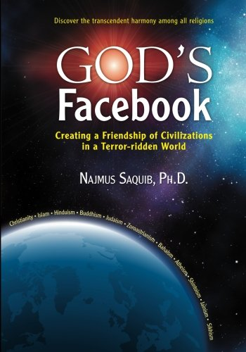 God'S Facebook: Creating A Friendship Of Civilizations In A Terror-Ridden World