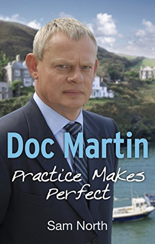 Doc Martin: Practice Makes Perfect