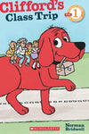 Scholastic Reader Level 1: Clifford'S Class Trip