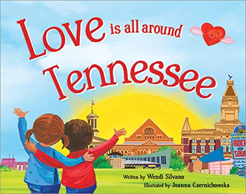 Love Is All Around Tennessee