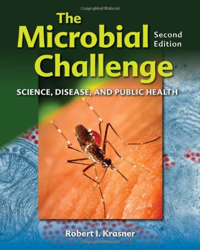 The Microbial Challenge: Science, Disease And Public Health