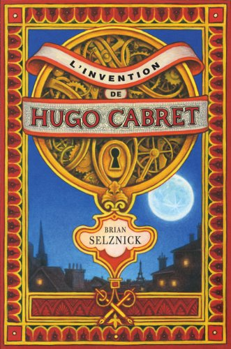 L'Invention De Hugo Cabret (French Edition)