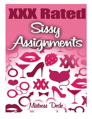 Xxx Rated Sissy Assignments (Sissy Boy Feminization Training)