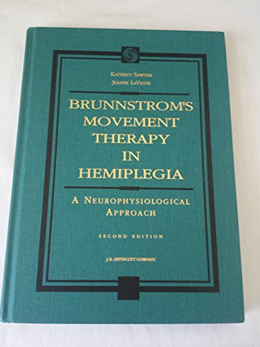 Brunnstrom'S Movement Therapy In Hemiplegia: A Neurophysiological Approach