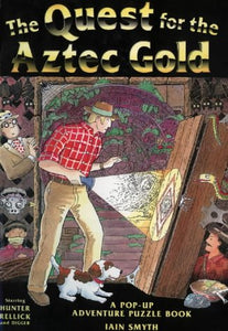 Pop-Up Book : The Quest For The Aztec Gold