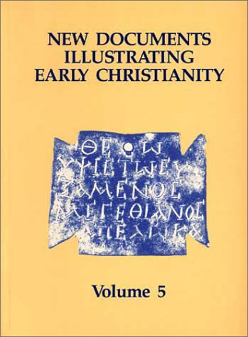 New Documents Illustrating Early Christianity, 5: Linguistic Essays, With Cumulative Indexes To Vols. 1-5