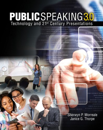 Public Speaking 3.0: Technology And 21St Century Presentations