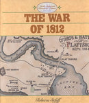 The War Of 1812 (North American Historical Atlases)