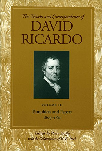 Pamphlets And Papers 1809-1811: Volume 3 (Works And Correspondence Of David Ricardo)
