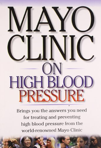 Mayo Clinic On High Blood Pressure