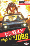 Deadly High-Risk Jobs (Shockzone - Deadly And Dangerous)