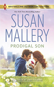 Prodigal Son: The Best Laid Plans (Harlequin Bestselling Author Collection)
