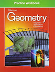 Geometry Practice Workbook (Glencoe Mathematics)