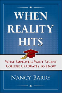 When Reality Hits: What Employers Want Recent Graduates To Know