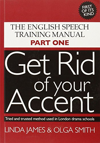 Get Rid Of Your Accent [British-English]