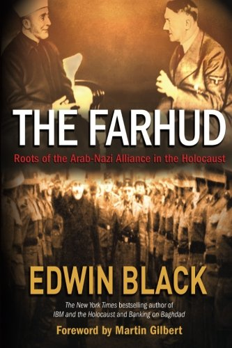 The Farhud: Roots Of The Arab-Nazi Alliance In The Holocaust